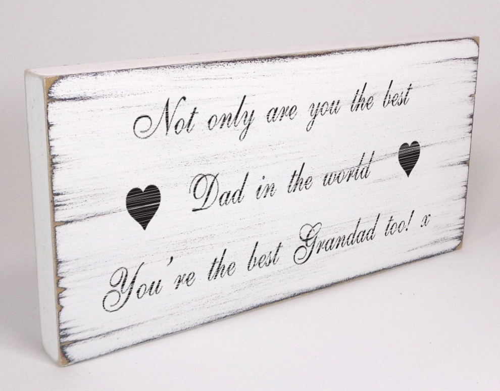 Shabby & Chic Plaque best Dad Father Grandad birthday gift Sign Distressed Wood – thesignsmithuk